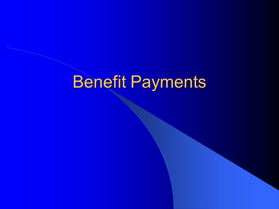 Benefit Payments