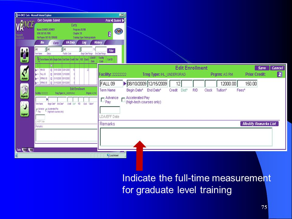 75 Indicate the full-time measurement for graduate level training