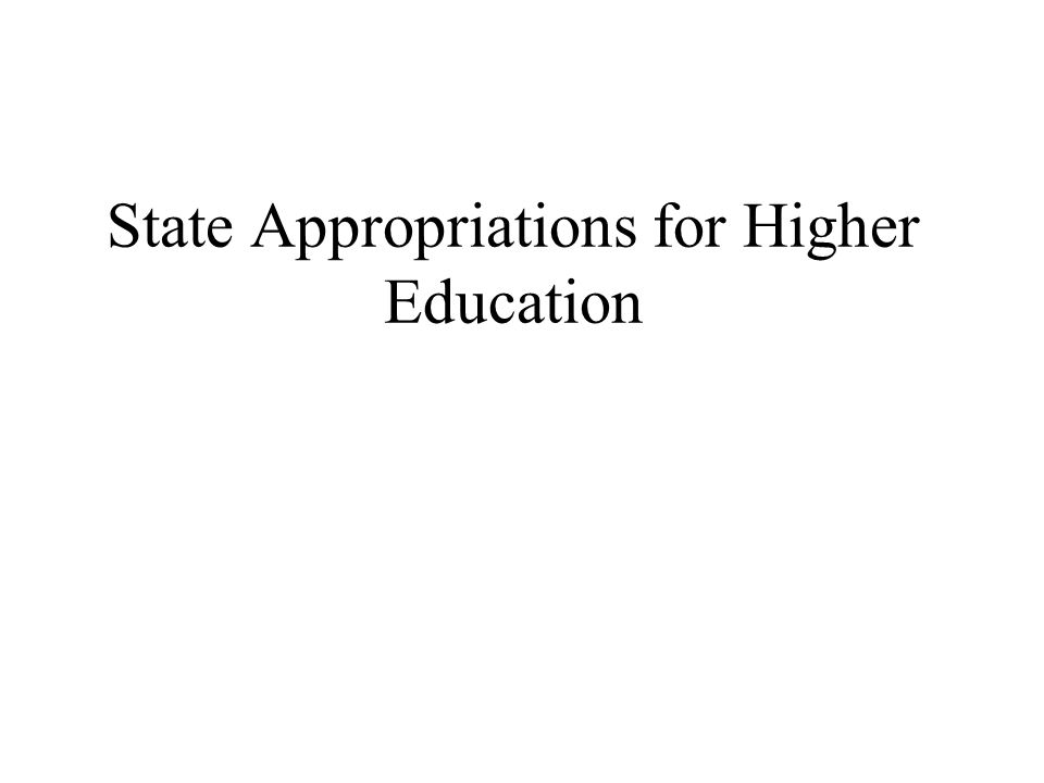 State Appropriations for Higher Education