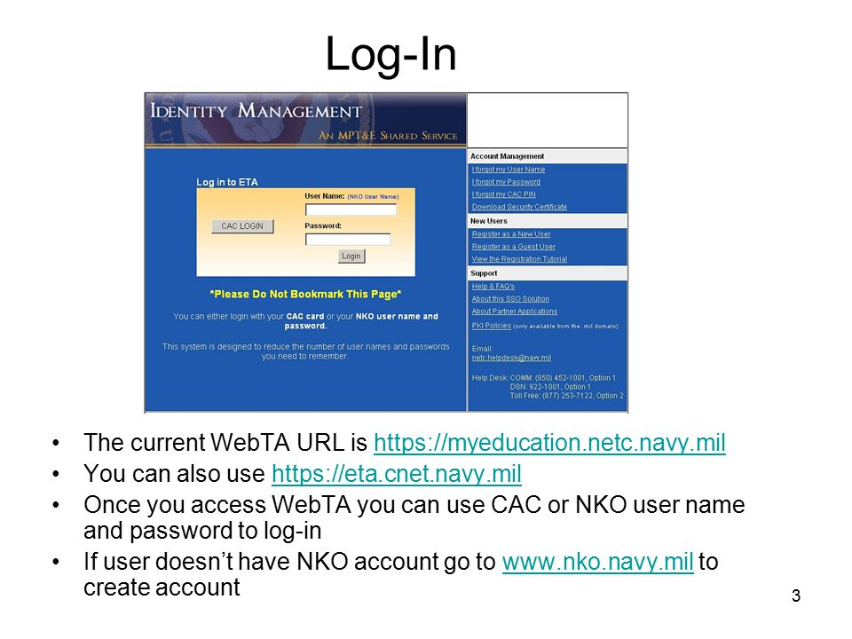 24 Command Approval The URL redirects you to a Log-in screen The approving official logs-in by CAC or NKO user name and password If user doesn't have NKO account go to www.nko.navy.mil to create accountwww.nko.navy.mil