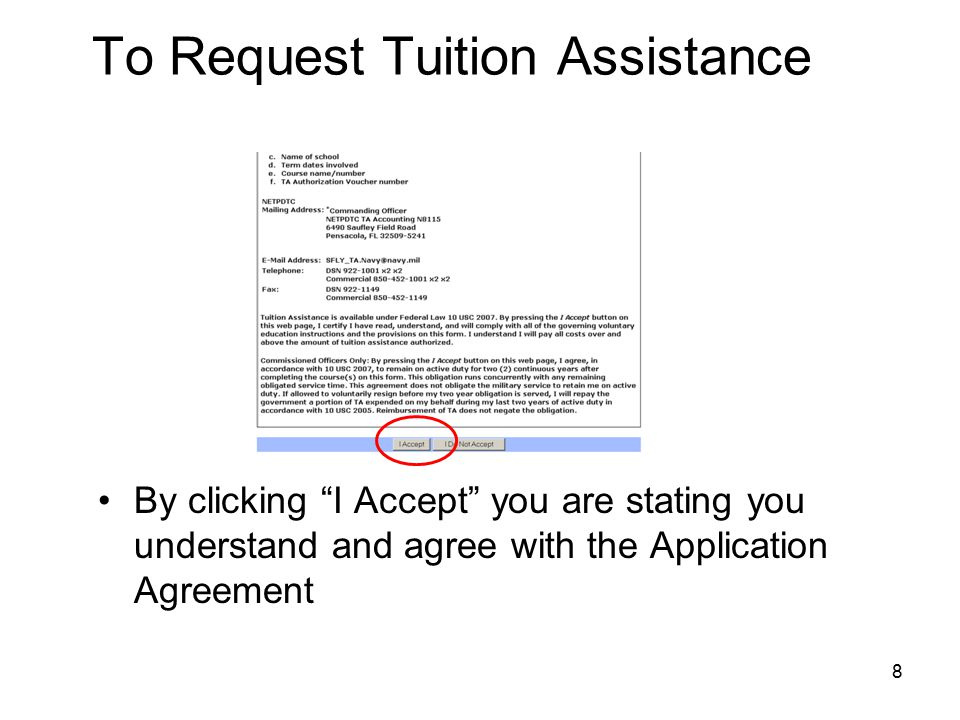 8 To Request Tuition Assistance By clicking I Accept you are stating you understand and agree with the Application Agreement
