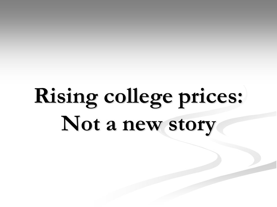 Rising college prices: Not a new story