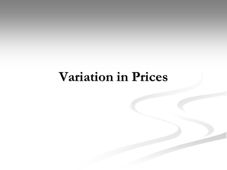 Variation in Prices