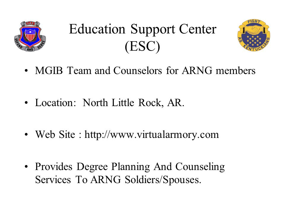Education Support Center (ESC) MGIB Team and Counselors for ARNG members Location: North Little Rock, AR.