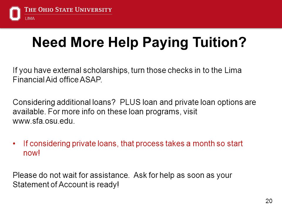 20 Need More Help Paying Tuition.