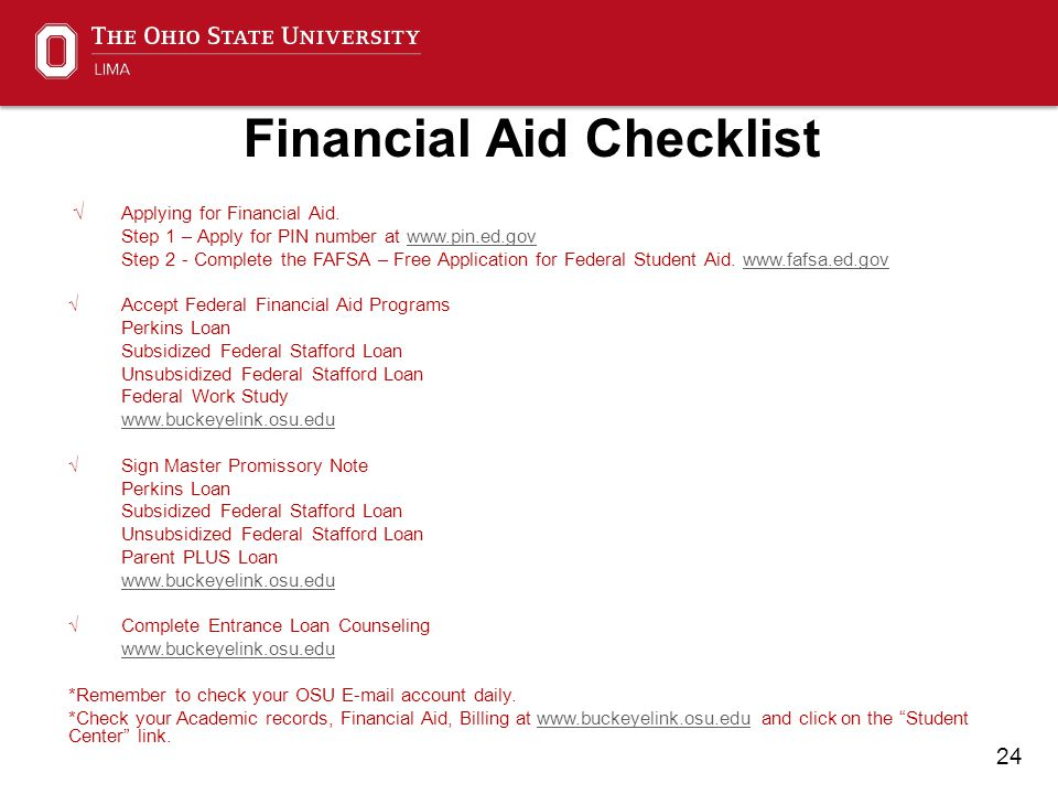 24 Financial Aid Checklist √ Applying for Financial Aid.