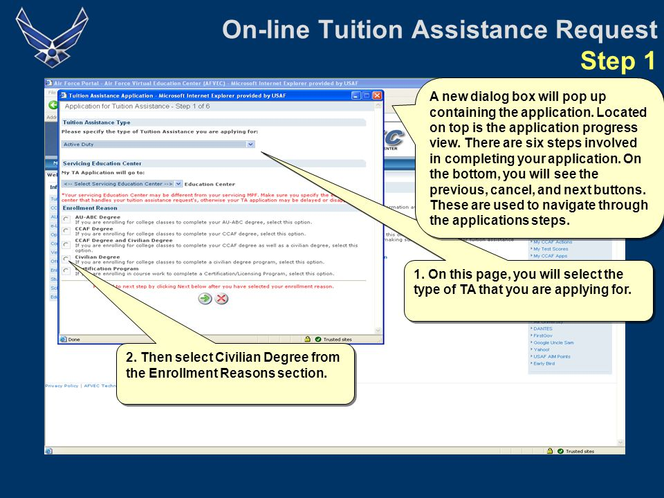 On-line Tuition Assistance Request Step 5: Verify TA Information Verify that all of the TA request information on the form is correct.