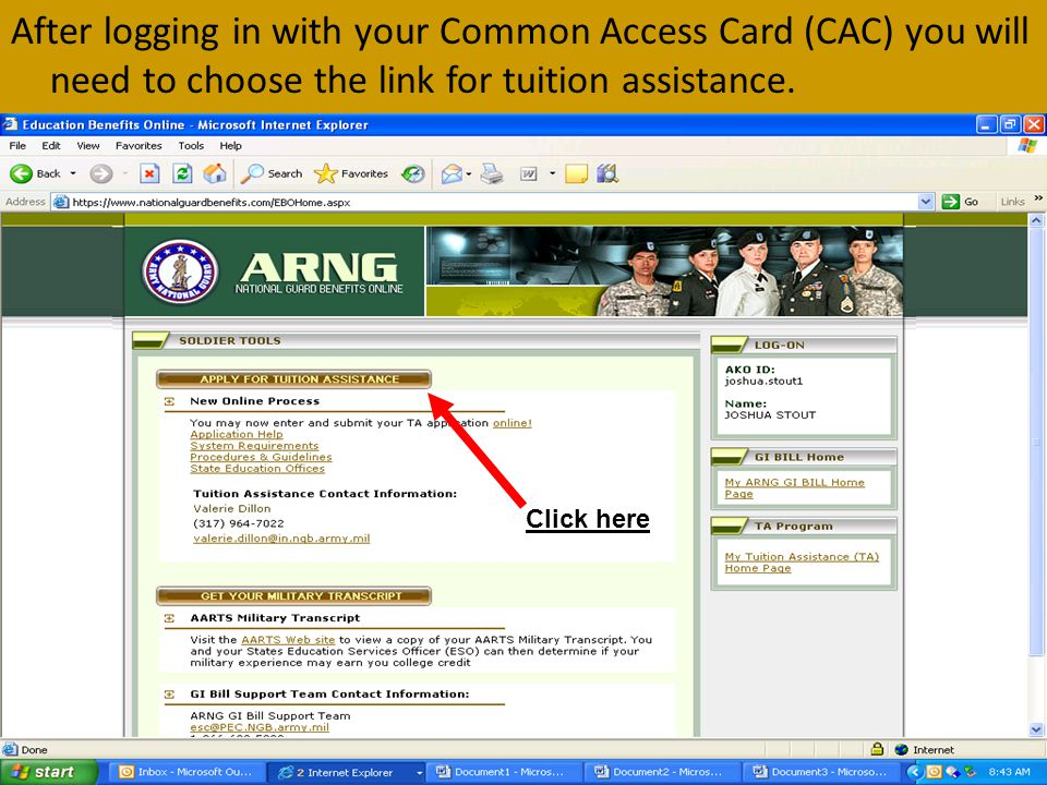 After logging in with your Common Access Card (CAC) you will need to choose the link for tuition assistance.
