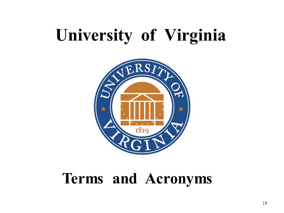 19 University of Virginia Terms and Acronyms