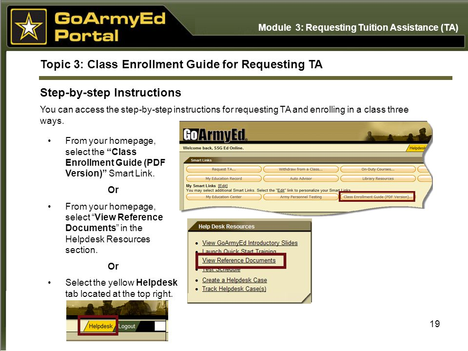 19 Topic 3: Class Enrollment Guide for Requesting TA Step-by-step Instructions You can access the step-by-step instructions for requesting TA and enro