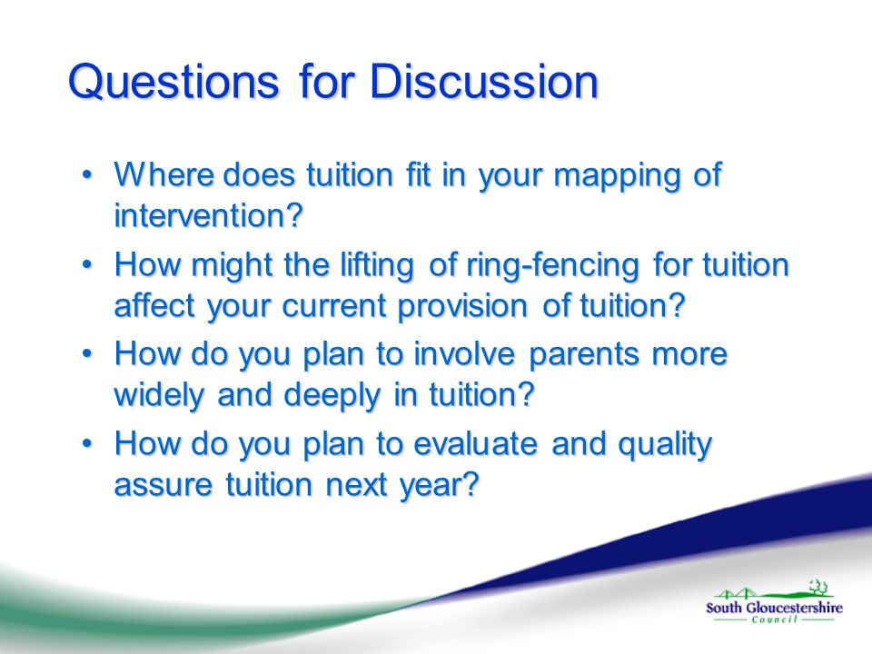 Questions for Discussion Where does tuition fit in your mapping of intervention Where does tuition fit in your mapping of intervention.