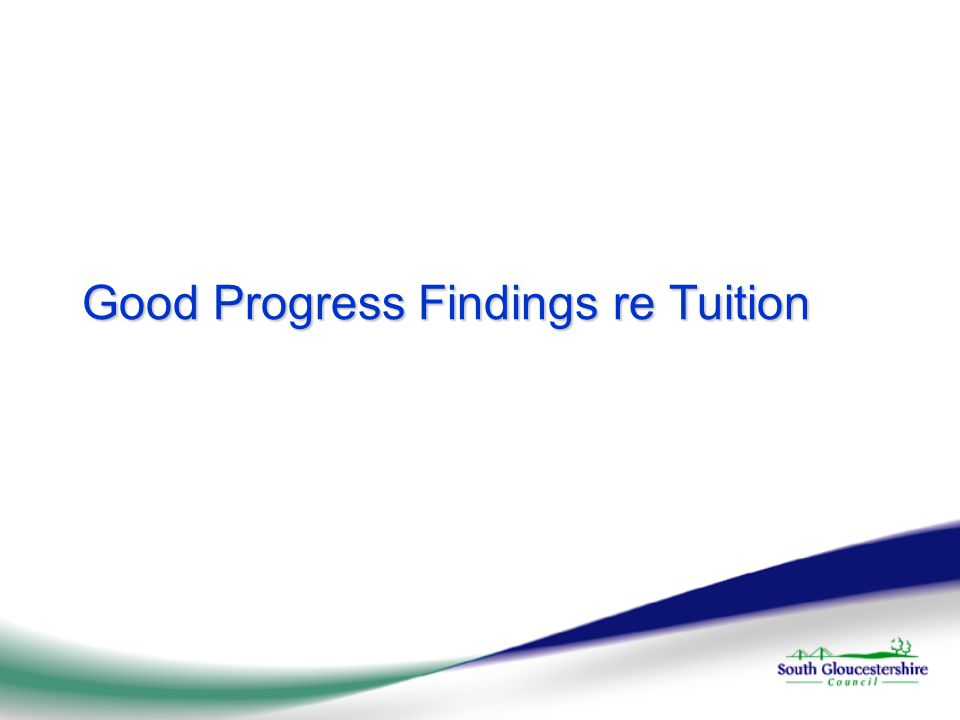 Good Progress Findings re Tuition