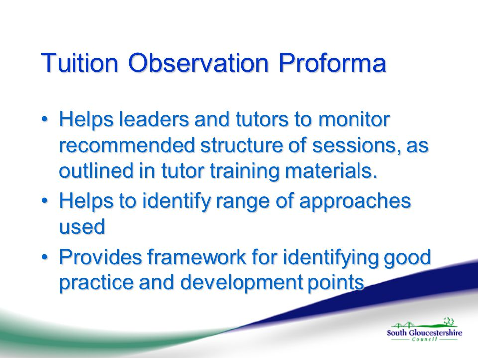 Tuition Observation Proforma Helps leaders and tutors to monitor recommended structure of sessions, as outlined in tutor training materials.Helps leaders and tutors to monitor recommended structure of sessions, as outlined in tutor training materials.