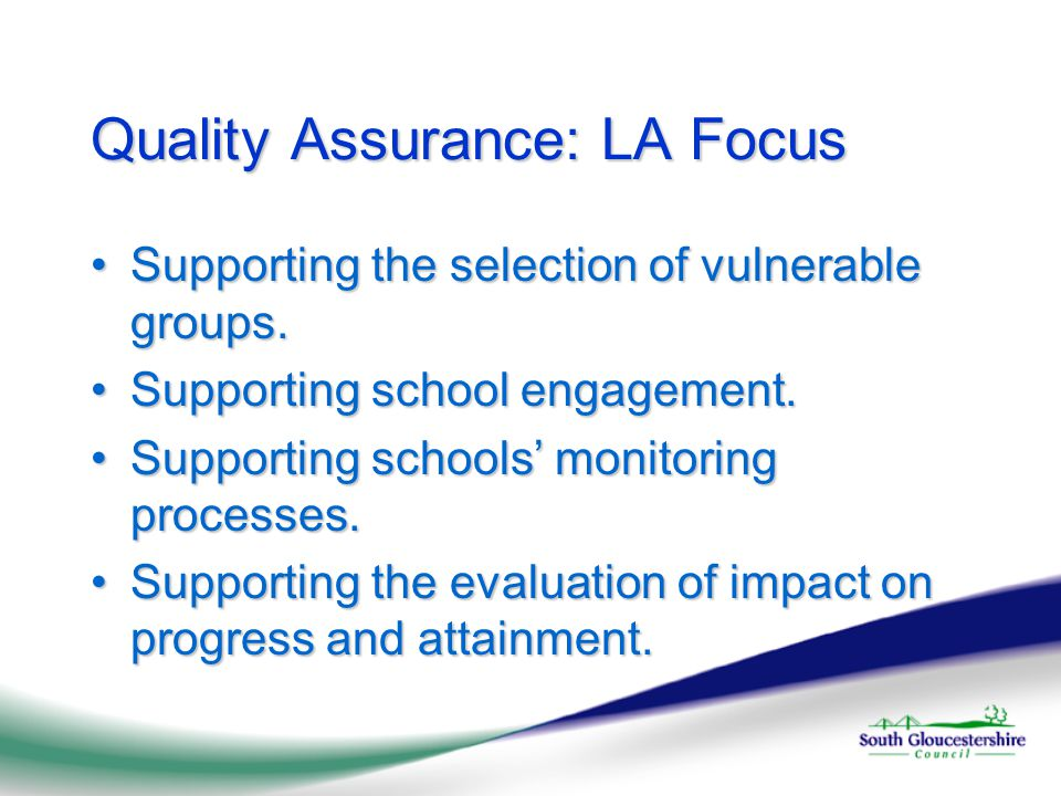 Quality Assurance: LA Focus Supporting the selection of vulnerable groups.Supporting the selection of vulnerable groups.