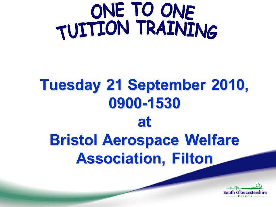 Tuesday 21 September 2010, 0900-1530 at Bristol Aerospace Welfare Association, Filton