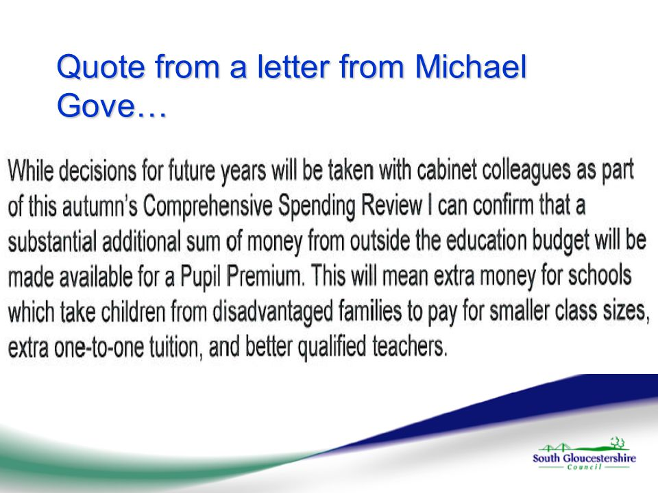 Quote from a letter from Michael Gove…