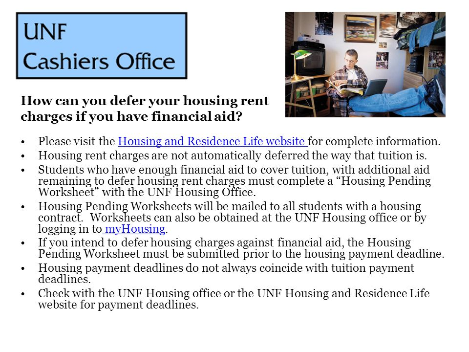 Please visit the Housing and Residence Life website for complete information.Housing and Residence Life website Housing rent charges are not automatic