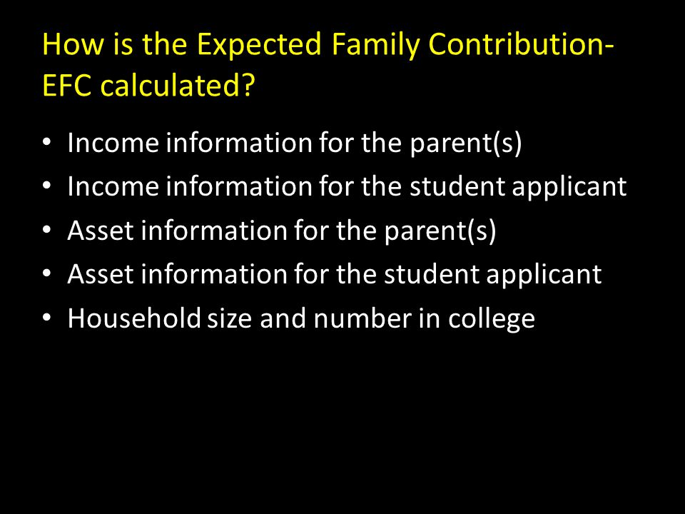 How is the Expected Family Contribution- EFC calculated.
