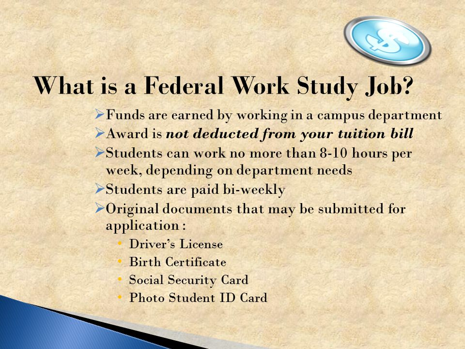  FREE MONEY FROM THE GOVERNMENT  Federal Pell  SEOG (Supplemental Educational Opportunity Grant)  State Grant  Federal Work Study