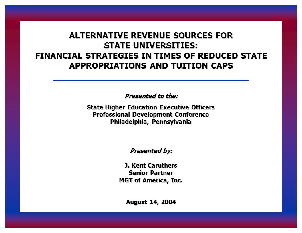 Page 11 Examples of Alternative Revenue Sources (cont'd)  Partnering Agreements  Investments  Gifts  Professional Fees  Operating Surpluses in Auxiliary Enterprises  Outsourcing