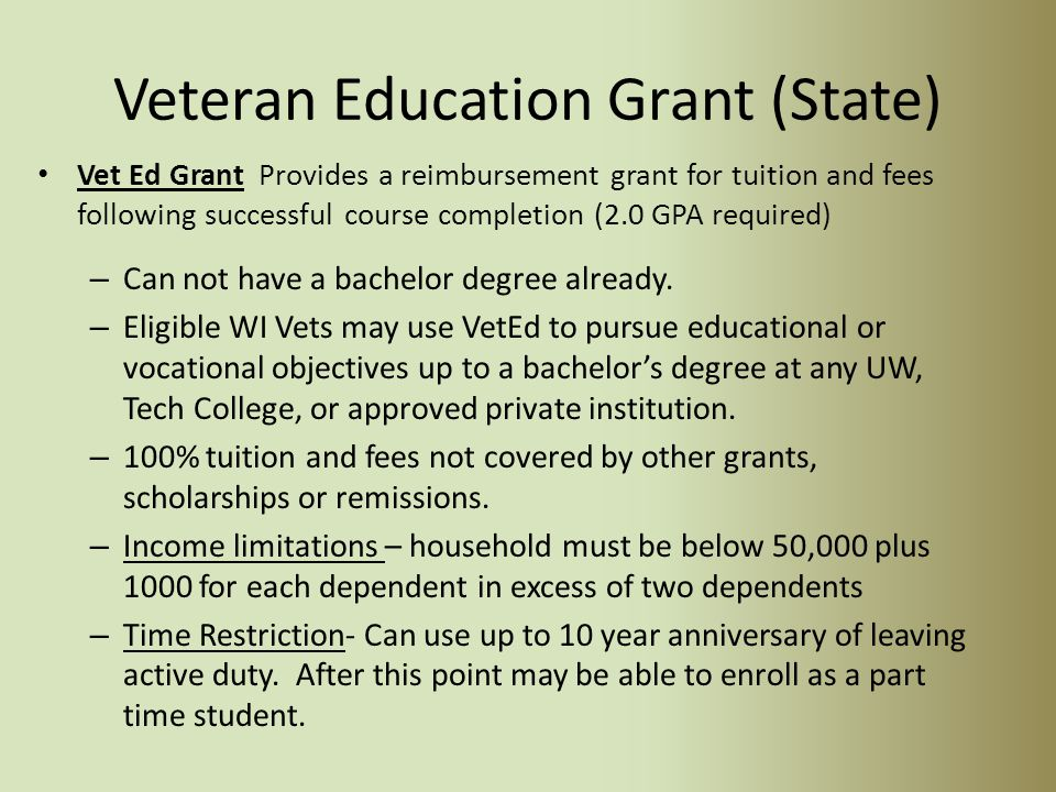 Wisconsin GI Bill (State) Wisconsin GI Bill may provide a full waiver of tuition and program (segregated) fees for eligible veterans and their depende