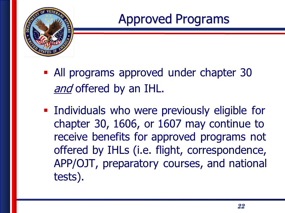 222222 Approved Programs  All programs approved under chapter 30 and offered by an IHL.