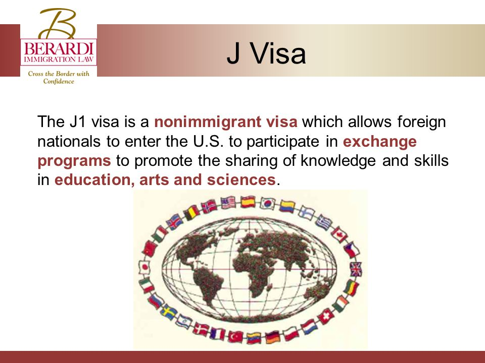 J Visa The J1 visa is a nonimmigrant visa which allows foreign nationals to enter the U.S.