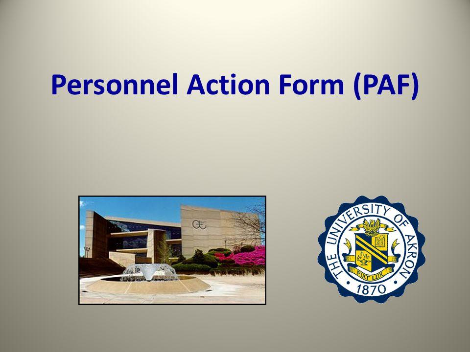 Personnel Action Form (PAF)