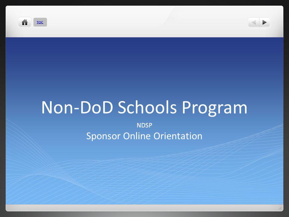 Non-DoD Schools Program NDSP Sponsor Online Orientation TOC