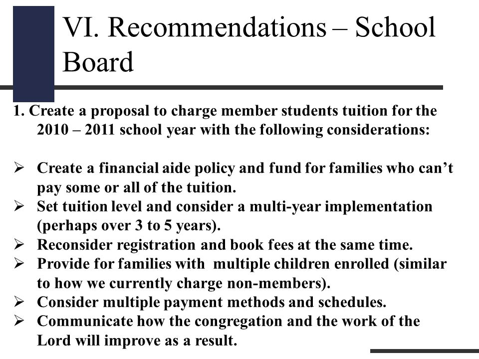 VI. Recommendations – School Board 1.