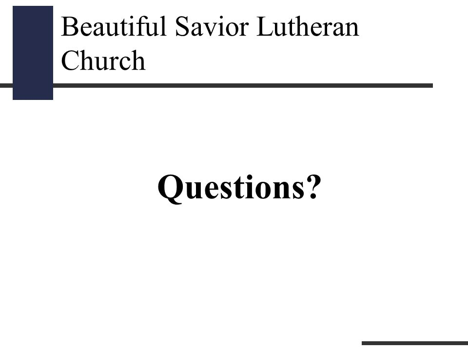 Beautiful Savior Lutheran Church Questions