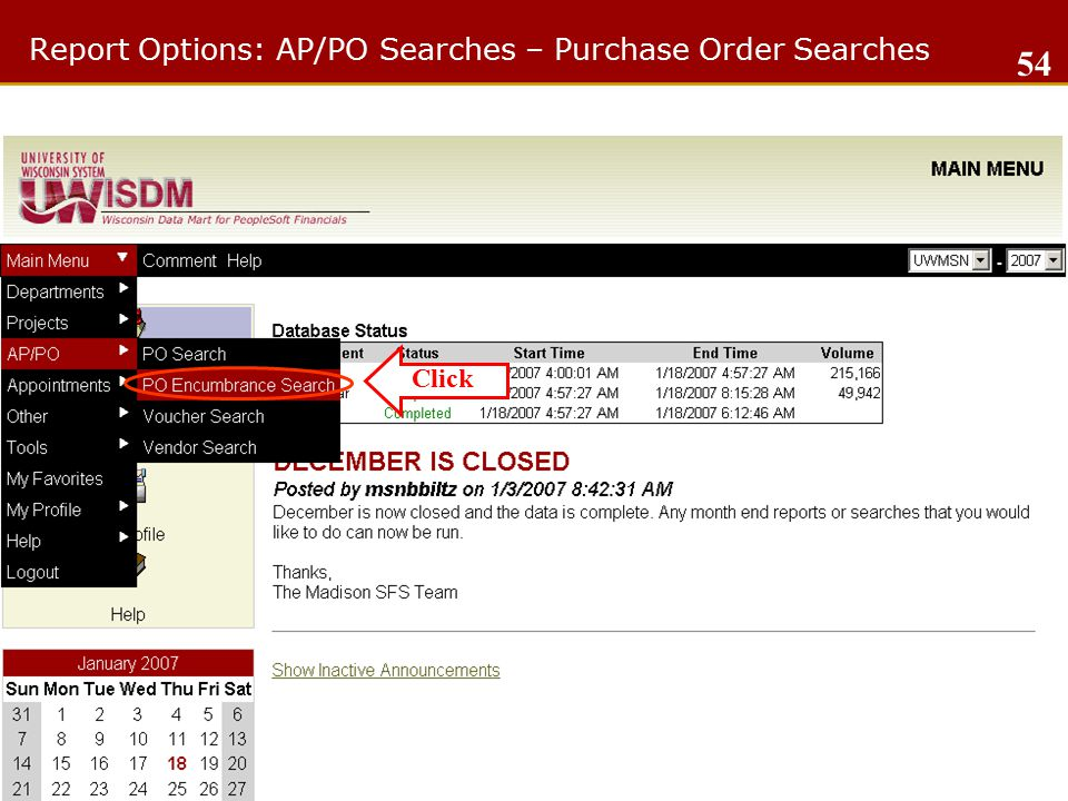 Report Options: AP/PO Searches – Purchase Order Searches 54 Click