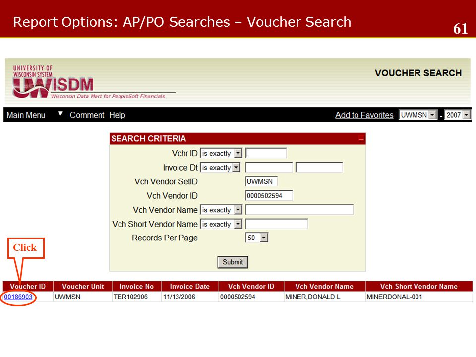 Report Options: AP/PO Searches – Voucher Search Click 61
