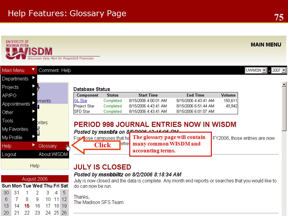 Help Features: Glossary Page Click The glossary page will contain many common WISDM and accounting terms.