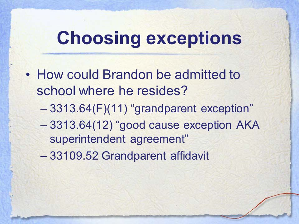 Brandon's case What do we need to know? Why is Brandon so horrible that his parents kicked him out? Is Brandon living with his grandmother? If Brandon