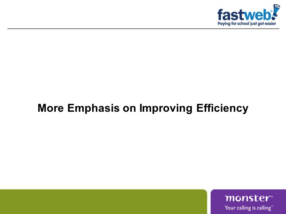 More Emphasis on Improving Efficiency