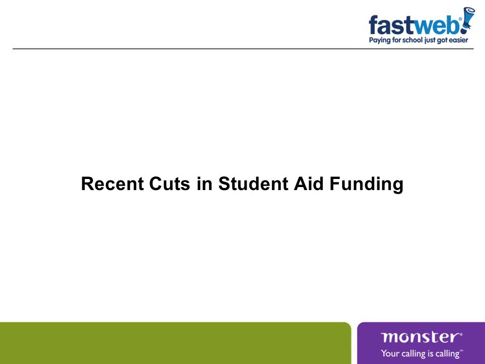 Recent Cuts in Student Aid Funding