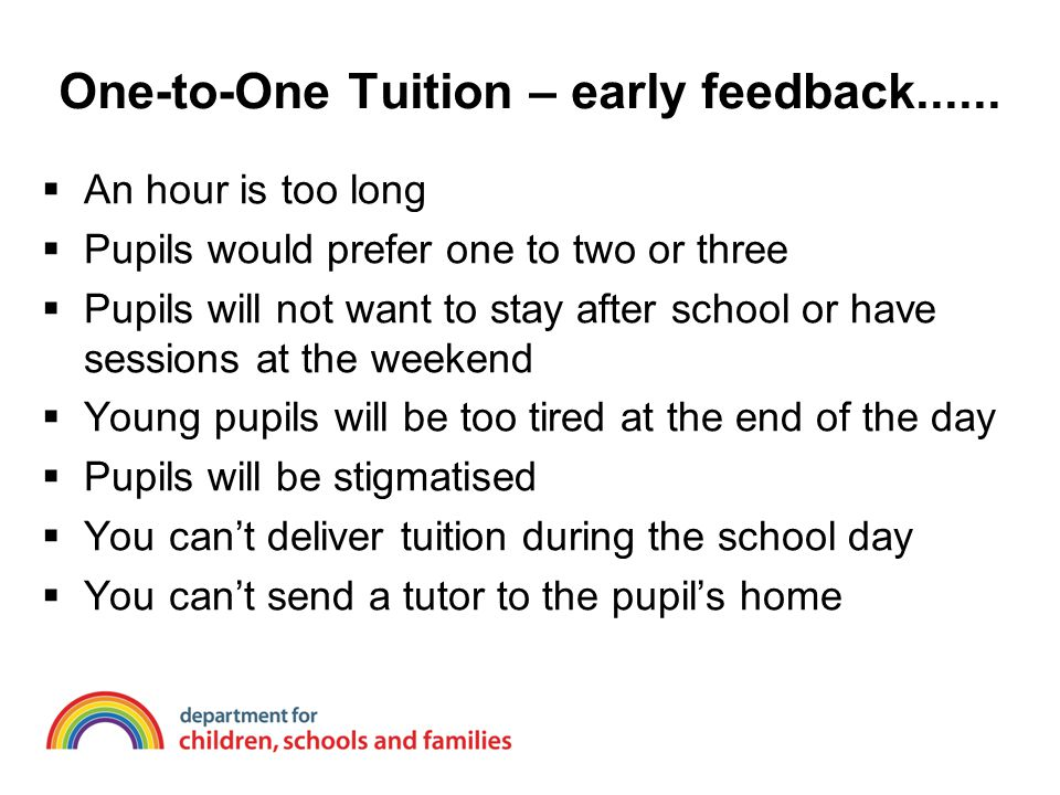 One-to-One Tuition – early feedback......