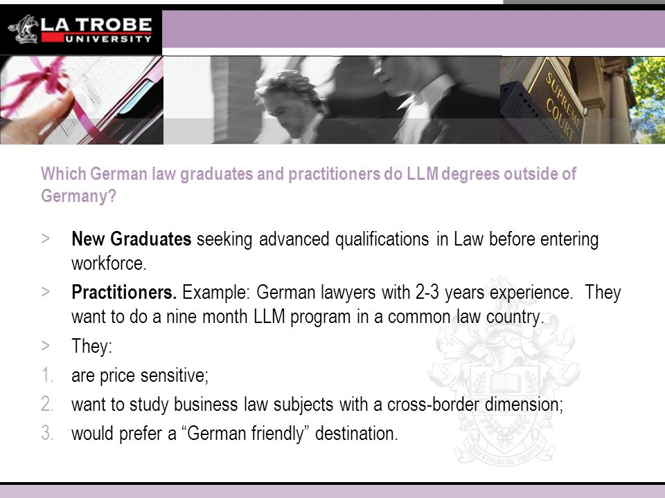 Which German law graduates and practitioners do LLM degrees outside of Germany.