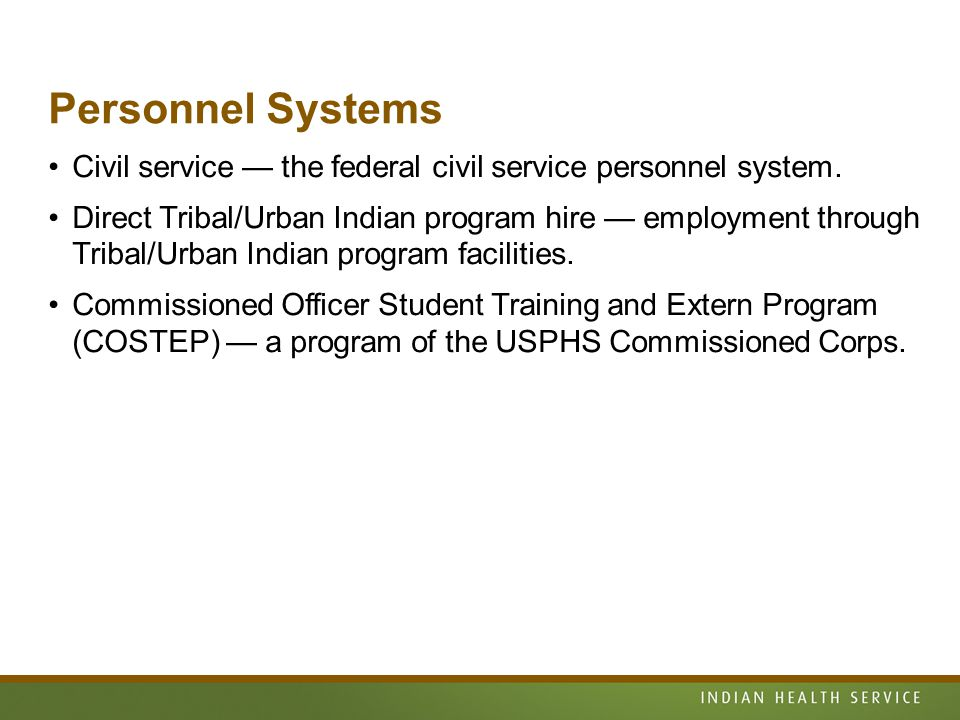 Personnel Systems Civil service — the federal civil service personnel system.