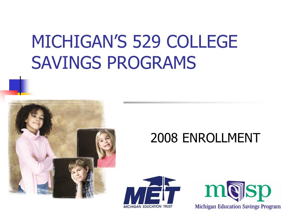 Full Benefits - in-state rate Limited Benefits - 105% WAT 105% Weighted Average Tuition = $8,349 UM-AA (23 cr.) – MSU, FSU, MTU (28 cr.)* Community College - in-district rate Contract constitutes a completed gift for benefit of a minor - age 18/h.s.