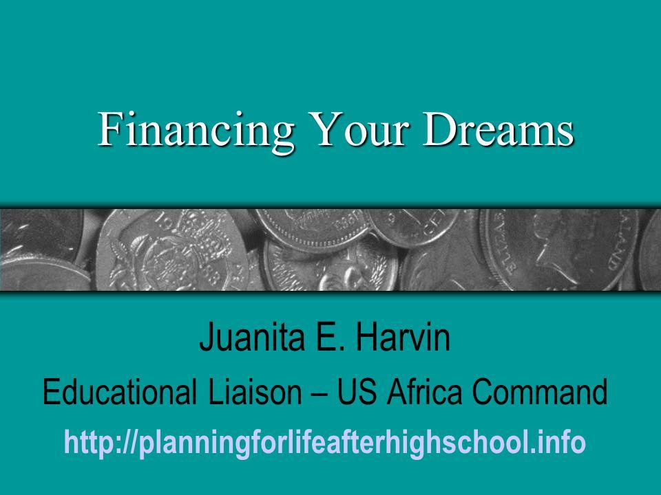 Financing Your Dreams Juanita E.