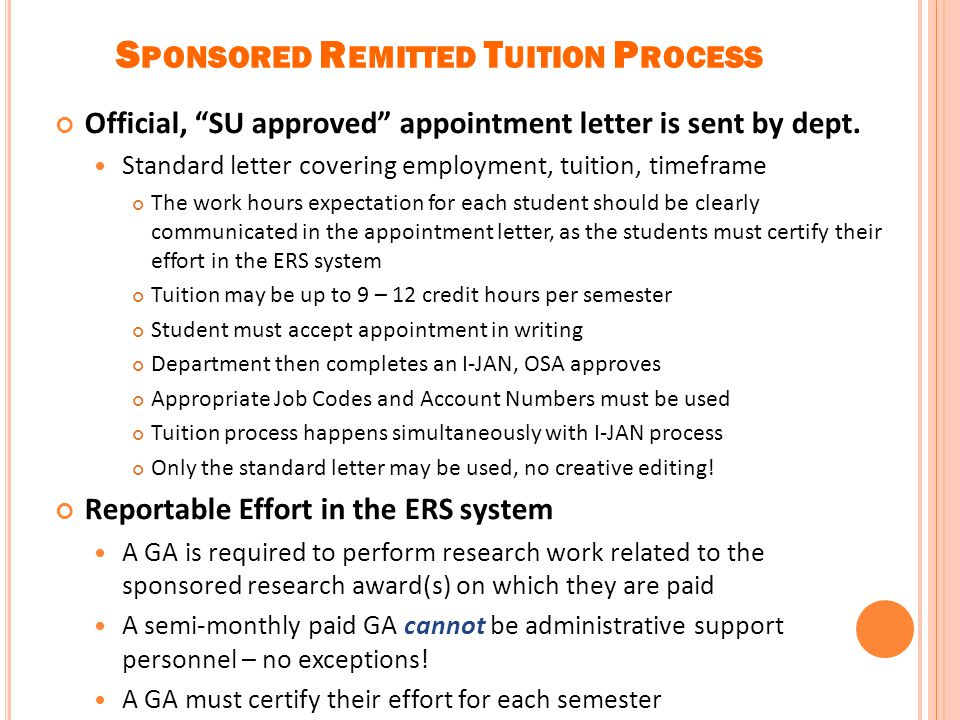 S PONSORED R EMITTED T UITION P ROCESS What is sponsored remitted tuition? Where do I find the information to complete the form? When and why does the