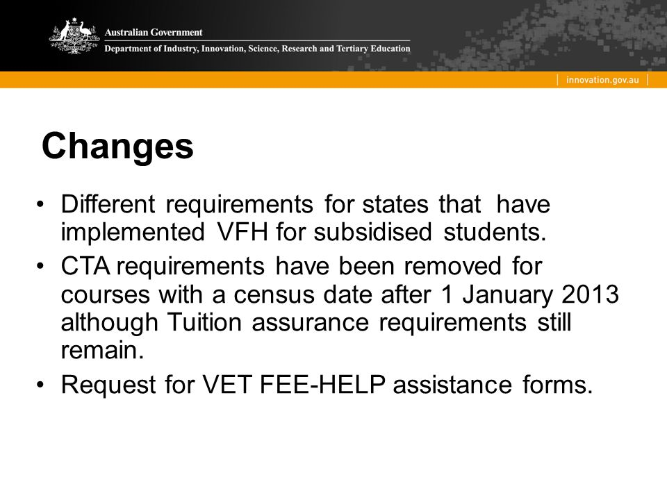 Policy Objectives VET FEE-HELP is an income contingent loan scheme for the VET sector.