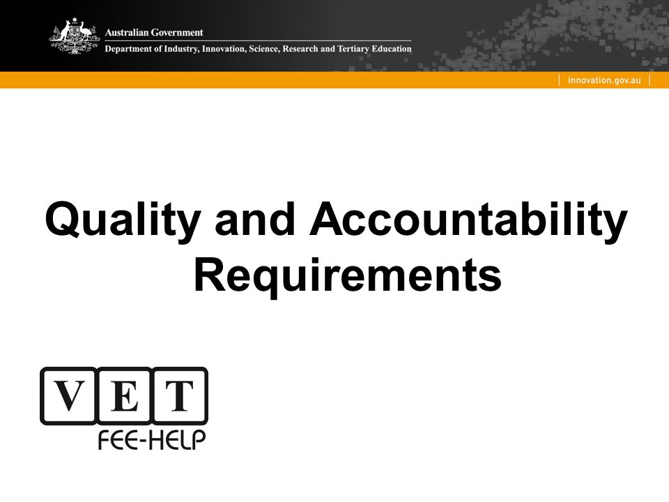 Quality and Accountability Requirements