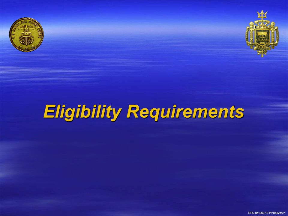 Eligibility Requirements DPC-841269-10.PPT09/24/07