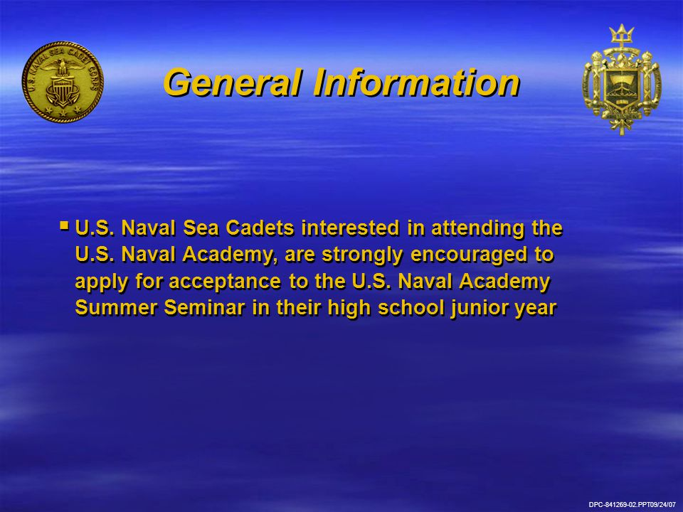 DPC-841269-02.PPT09/24/07  Sea Cadet National Headquarters will reimburse tuition fee to all U.S.