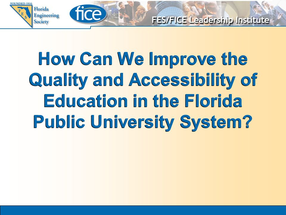 How Can We Improve the Quality and Accessibility of Education in the Florida Public University System