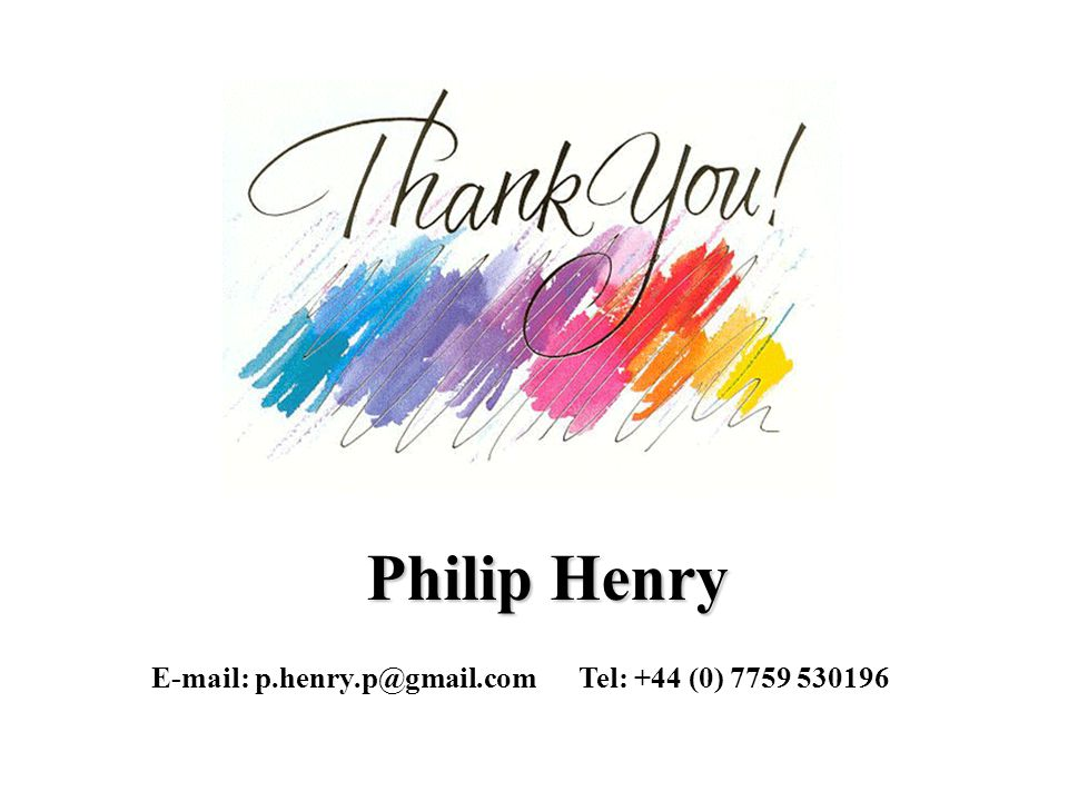 Philip Henry E-mail: p.henry.p@gmail.comTel: +44 (0) 7759 530196