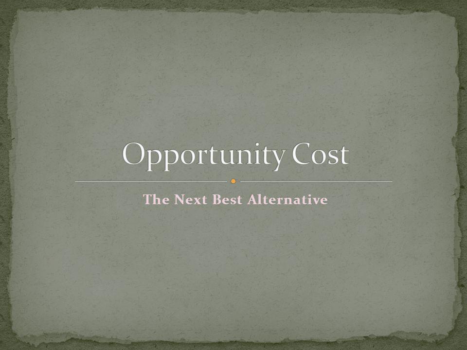 The Next Best Alternative